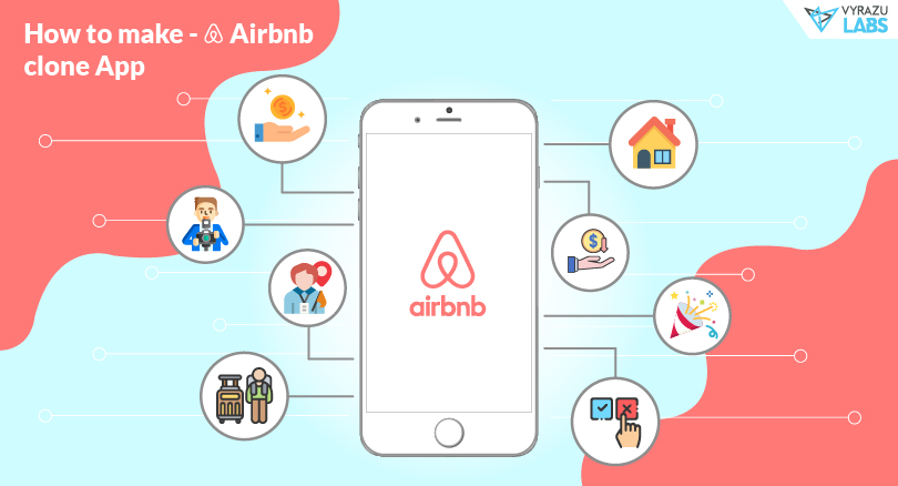 How to Make an Airbnb Clone App in 2019: An in-depth understanding