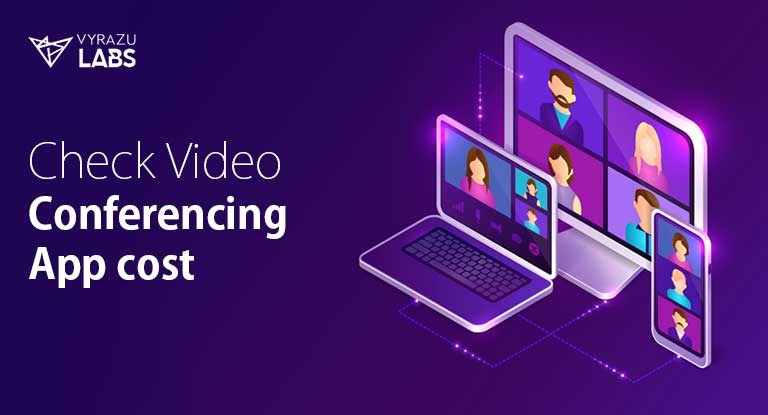 cost of video conferencing app